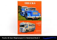 Trucks 40 Jaar Wegtransport in Nederland