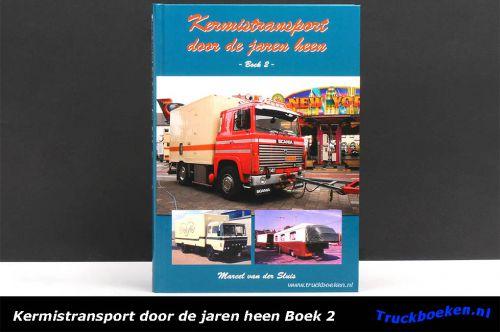 Kermistransport door de jaren heen Boek 2